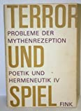 img - for Terror Und Spiel; Probleme Der Mythenrezeption book / textbook / text book
