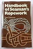 Handbook of Seaman's Ropework. (English and Swedish Edition)