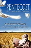Pentecost a Countdown to Freedom, Don E. Haney, 098191957X