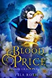 Amazon.com: Blood Price: A Blood Grace Prequel eBook: Roth, Vela: Kindle Store