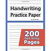 Handwriting Practice Paper: 200 Blank Writing Pages - For Students Learning to Write Letters