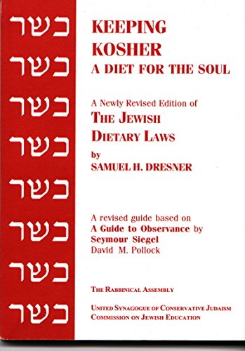 Keeping Kosher: A Diet for the Soul, Newly Revised (English and Hebrew Edition)
