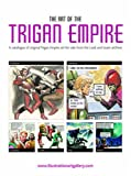 img - for The Art of the Trigan Empire: A Catalogue of Original Trigan Empire Art for Sale from the Look and Learn Archive book / textbook / text book