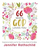 Best HarperCollins Christian Pub. Books On Loves - 66 Ways God Loves You: Experience God's Love Review