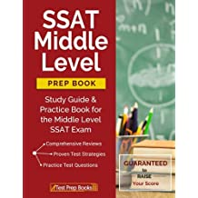 SSAT Middle Level Prep Book: Study Guide & Practice Book for the Middle Level SSAT Exam