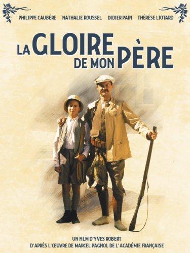 Amazon Com My Father S Glory La Gloire De Mon Pere