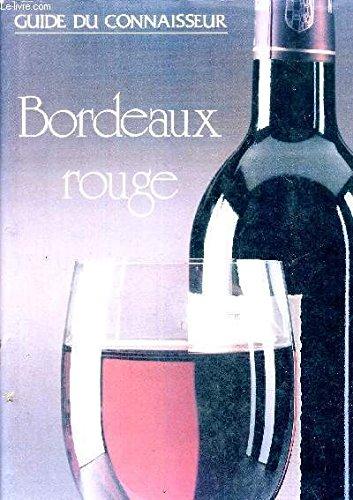 Bordeaux Rouge (Spanish Edition)