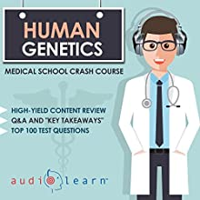 Human Genetics: Medical School Crash Course Audiobook by AudioLearn Medical Content Team Narrated by Bhama Roget