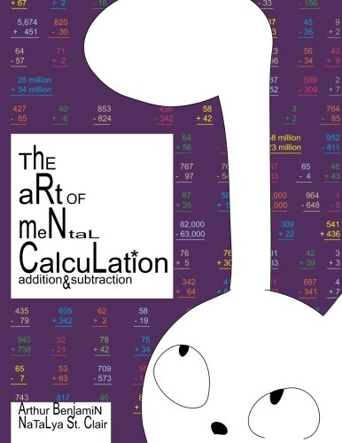 The Art of Mental Calculation: addition & subtraction