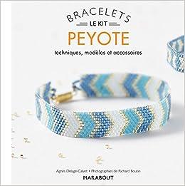 artisanat exquis économiser grande remise de 2019 Amazon.fr - Le kit Bracelets Peyote - Agnès Delage-Calvet ...