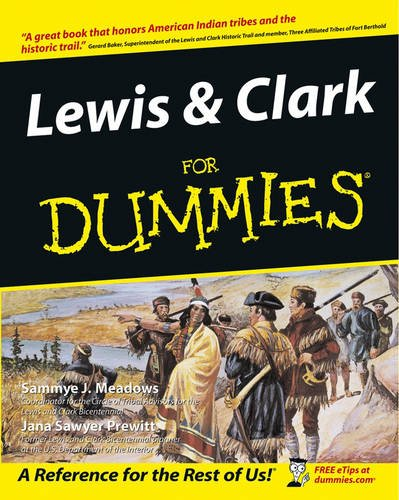 Lewis & Clark Expedition Map - Lewis & Clark For Dummies