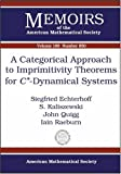 img - for A Categorical Approach to Imprimitivity Theorems for $c^*$-dynamical Systems (Memoirs of the American Mathematical Society) book / textbook / text book