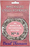 Who Killed Stella Pomeroy?: An Inspector Richardson Mystery