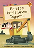 img - for Pirates Don't Drive Diggers book / textbook / text book