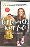 img - for [Girl, Wash Your Face by Rachel Hollis](9781400201655) book / textbook / text book
