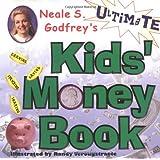 Neale S Godfreys Ultimate Kids Money Book