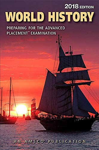 Amsco Publications - World History: Preparing for the Advanced Placement Examination, 2018 Edition