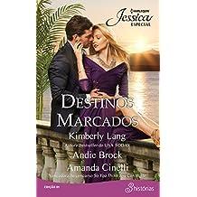 Destinos Marcados (Harlequin Jessica Especial Livro 1)