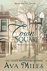 The Town Square (Dare Valley Series, Book 5)