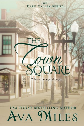 The Town Square (Dare Valley Series, Book - Town Square Las
