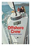 Offshore Crew, Jeremy Howard-Williams, 039607779X