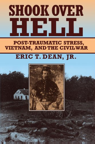Shook over Hell: Post-Traumatic Stress, Vietnam, and the Civil War
