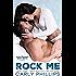 Rock Me (Bachelor Bad Boys Book 1)