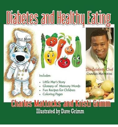 [ DIABETES AND HEALTHY EATING ] By Mattocks, Charles ( Author) 2013 [ Hardcover ]