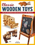 img - for Classic Wooden Toys: Step-by-Step Instructions for 20 Built-to-Last Projects book / textbook / text book