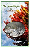img - for THE FORESTKEEPERS (FORESTKEEPERS OF THE WORLD Book 1) book / textbook / text book
