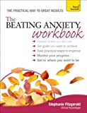 The Beating Anxiety Workbook: Teach Yourself, Stephanie Fitzgerald, 1444196065