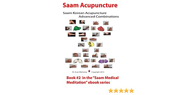 Saam acupuncture saam korean acupuncture advanced combinations saam acupuncture saam korean acupuncture advanced combinations organ centered consciousness saam acupuncture and medical meditation book 2 kindle fandeluxe Gallery