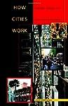 How Cities Work: Suburbs, Sprawl, and...