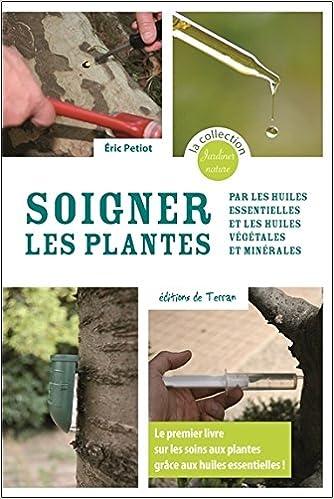 Soigner les plantes avec les huiles essentielles 51kaDL-t%2BAL._SX332_BO1,204,203,200_