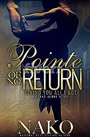 Pointe of NO Return: The Underworld (The Underworld  Book 2)