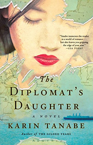 The Diplomat's Daughter: A Novel (Diplomat Collection)