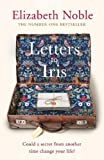 img - for Letters to Iris: The most uplifting book you will read this year, from the Number One bestseller book / textbook / text book