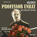 Professor Unrat | Heinrich Mann
