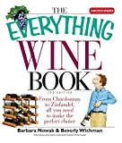 The Everything Wine Book: From Chardonnay to