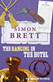 The Hanging in the Hotel (A Fethering Mystery Book 5)