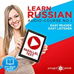 Learn Russian - Easy Reader - Easy Listener - Parallel Text Audio Course No. 1 |  Polyglot Planet