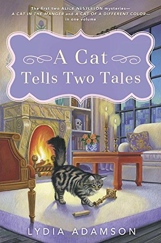 A Cat Tells Two Tales (Alice Nestleton Mysteries)