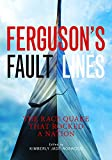 #10: Ferguson's Fault Lines: The Race Quake That Rocked a Nation