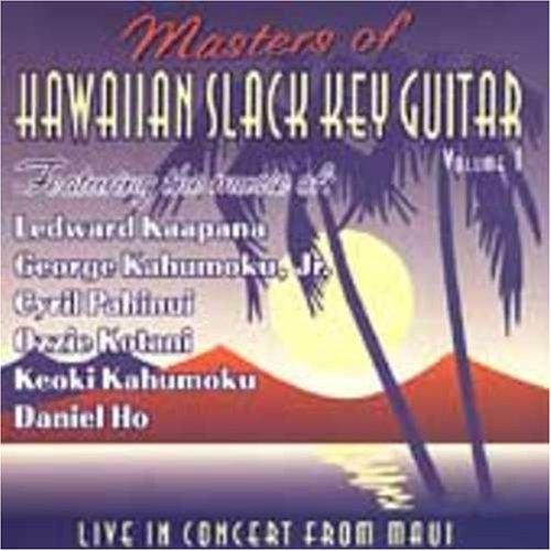 Masters of Hawaiian Slack Key Guitar - Volume 1