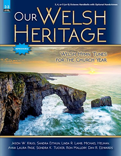 Our Welsh Heritage: Welsh Hymn Tunes for the Church Year