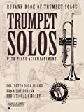 Rubank Book of Trumpet Solos - Intermediate Level, , 1423445074