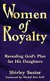 Women of Royalty, Shirley Sustar, 1560433140