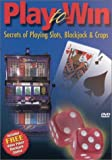 Play to Win: Slots Blackjack & Craps [DVD] [Region 1] [US Import] [NTSC]