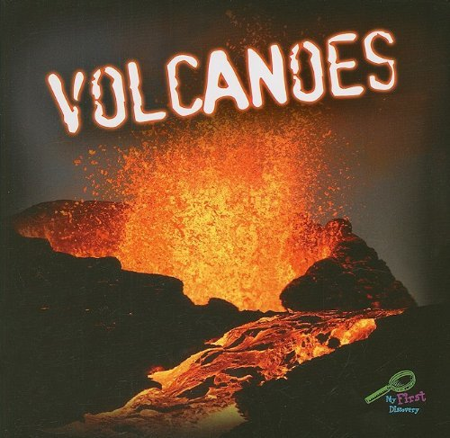 Volcanoes (My First Discovery)