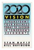 Twenty Twenty Vision, Stan M. Davis and Bill Davidson, 0671732374